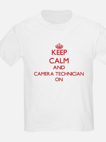 Keep Calm and Camera Technician ON T-Shirt