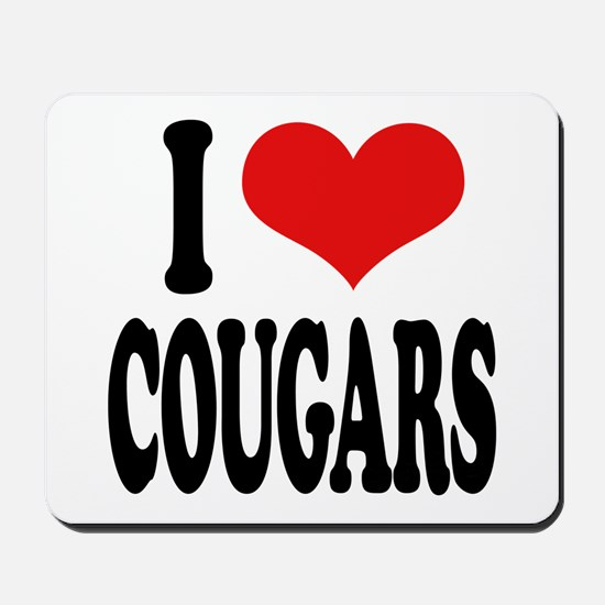 I Love Cougars Mousepad