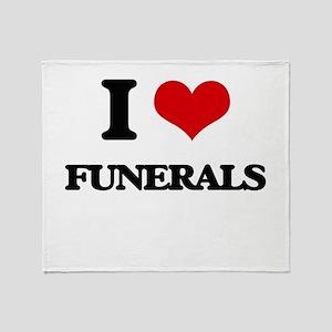 I Love Funerals Throw Blanket