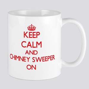 Keep Calm and Chimney Sweeper ON Mugs