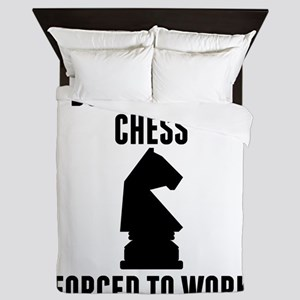 Born To Play Chess Forced To Work Queen Duvet