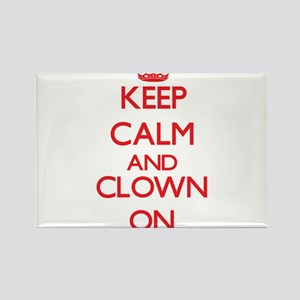 Keep Calm and Clown ON Magnets