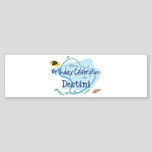 Celebration for Destini (fish Bumper Sticker