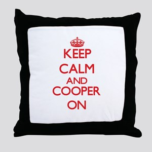 Keep Calm and Cooper ON Throw Pillow
