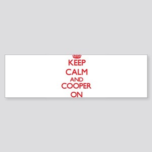 Keep Calm and Cooper ON Bumper Sticker