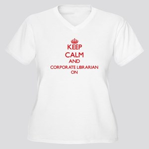 Keep Calm and Corporate Libraria Plus Size T-Shirt