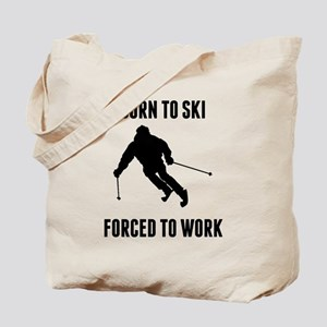 Born To Ski Forced To Work Tote Bag
