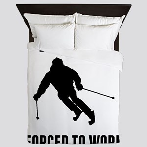 Born To Ski Forced To Work Queen Duvet