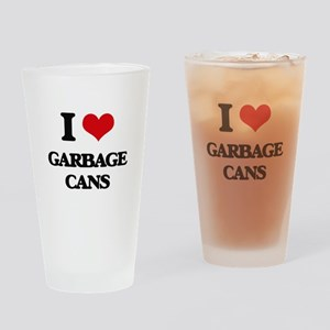 I Love Garbage Cans Drinking Glass
