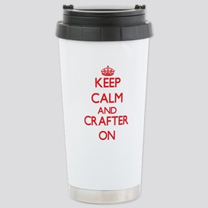Keep Calm and Crafter O Stainless Steel Travel Mug