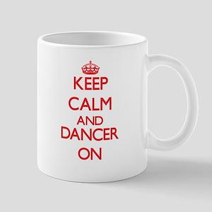 Keep Calm and Dancer ON Mugs