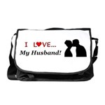 I Love My Husband Messenger Bag