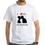 I Love My Husband White T-Shirt