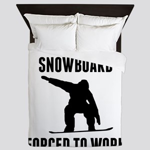 Born To Snowboard Forced To Work Queen Duvet