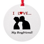 I Love My Boyfriend Round Ornament