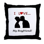 I Love My Boyfriend Throw Pillow