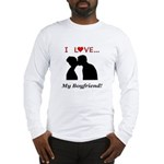 I Love My Boyfriend Long Sleeve T-Shirt