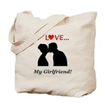 I Love My Girlfriend Tote Bag