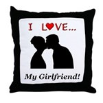 I Love My Girlfriend Throw Pillow