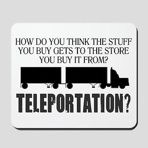 Teleportation Truck Driver Mousepad