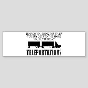 Teleportation Truck Driver Sticker (Bumper)