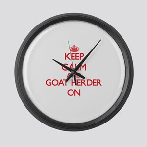 Keep Calm and Goat Herder ON Large Wall Clock