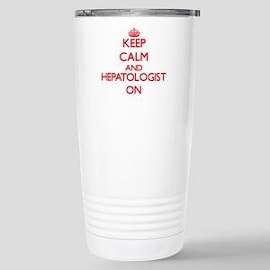 Keep Calm and Hepatolog Stainless Steel Travel Mug