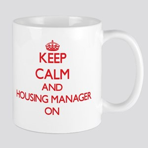 Keep Calm and Housing Manager ON Mugs