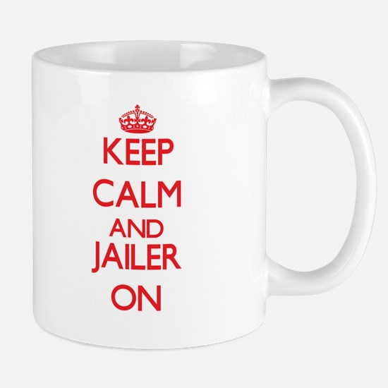 Keep Calm and Jailer ON Mugs