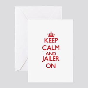 Keep Calm and Jailer ON Greeting Cards