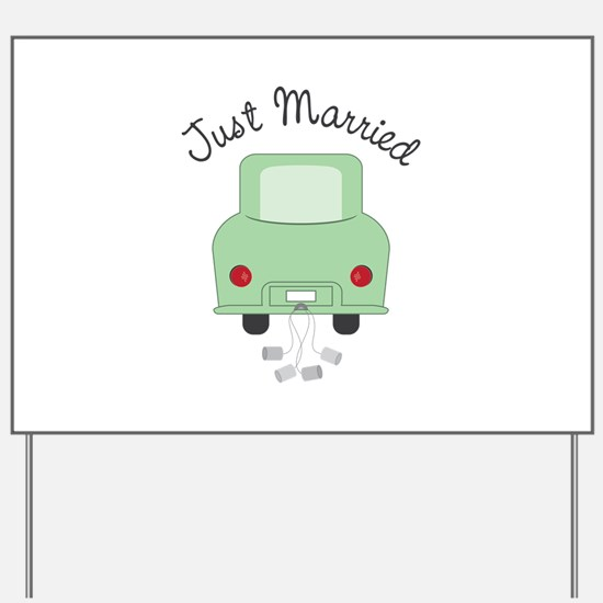 Just Married Yard Sign
