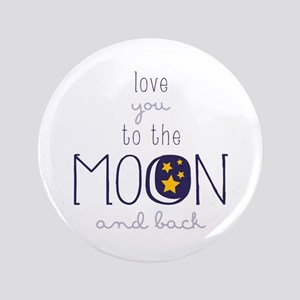"To The Moon 3.5"" Button"
