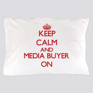 Keep Calm and Media Buyer ON Pillow Case