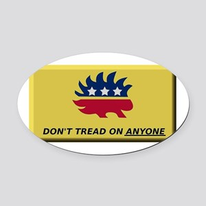 Don't Tread On Anyone Oval Car Magnet