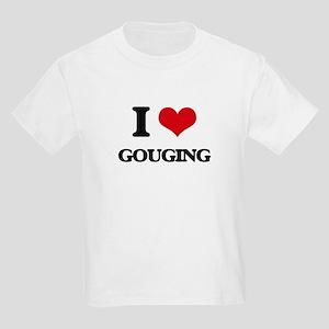 I Love Gouging T-Shirt