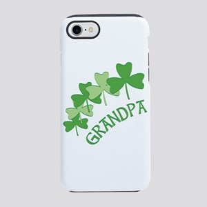 Grandpa Irish Shamrocks iPhone 7 Tough Case
