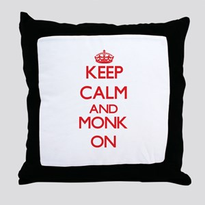 Keep Calm and Monk ON Throw Pillow