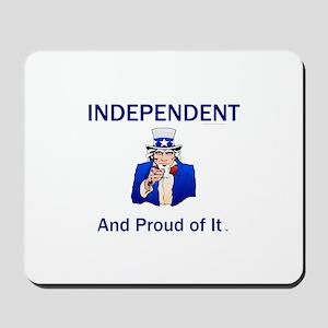 Independent Slogan Mousepad