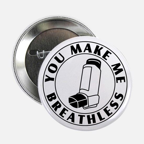 "Asthma - Breathless 2.25"" Button (10 pack)"