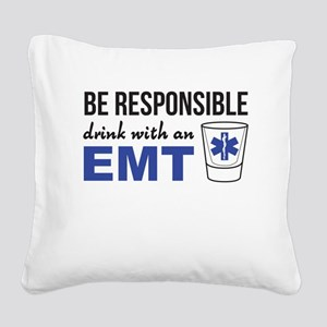 Drink with an EMT Square Canvas Pillow