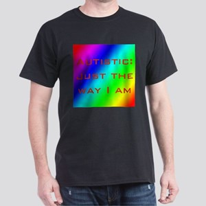 Just the Way I Am Dark T-Shirt