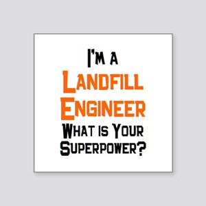 "landfill engineer Square Sticker 3"" x 3"""
