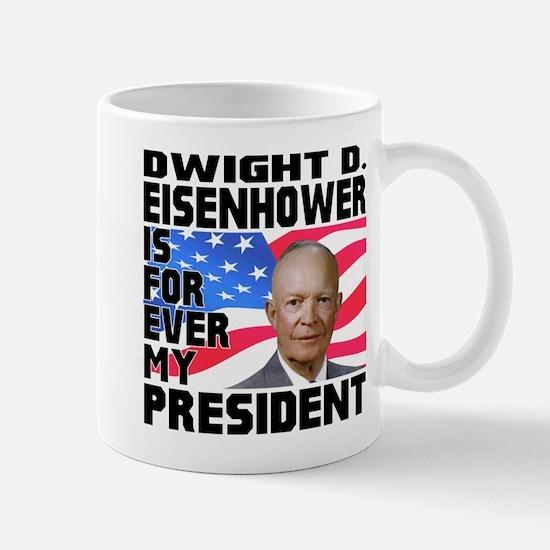 Eisenhower 4ever Mug