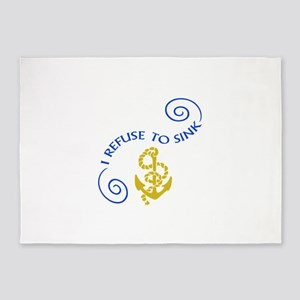 I REFUSE TO SINK 5'x7'Area Rug