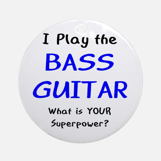 play bass guitar Ornament (Round)