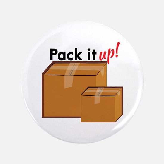 "Pack It Up 3.5"" Button"