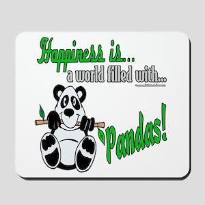 Happiness is Pandas Mousepad