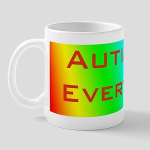 Autistic Every Day Mug