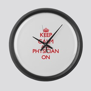 Keep Calm and Physician ON Large Wall Clock