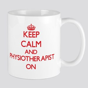 Keep Calm and Physiotherapist ON Mugs